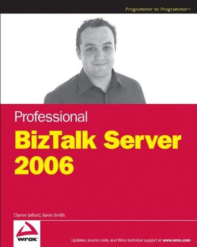 Professional BizTalk Server 2006 R2 By Darren Jefford