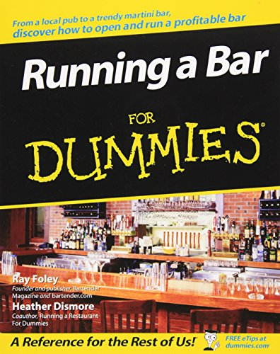 Running a Bar For Dummies By Ray Foley