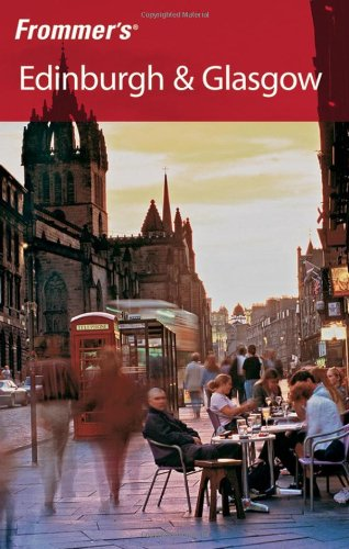 Frommer's Edinburgh and Glasgow By Barry Shelby