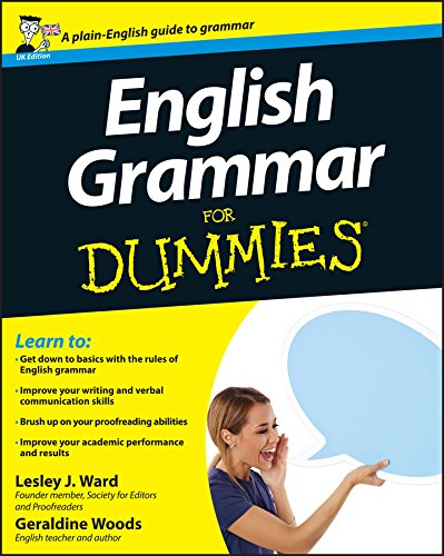 English Grammar For Dummies By Lesley J. Ward