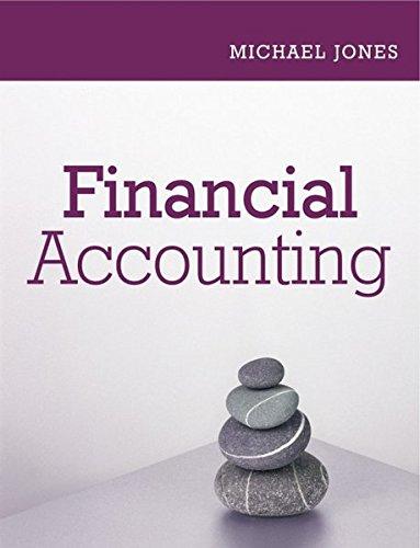 Financial Accounting By Michael J. Jones