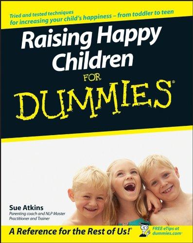 Raising Happy Children For Dummies By Sue Atkins