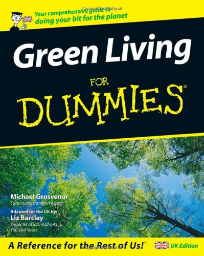 Green Living For Dummies<sup> (R)</sup> By Michael Grosvenor