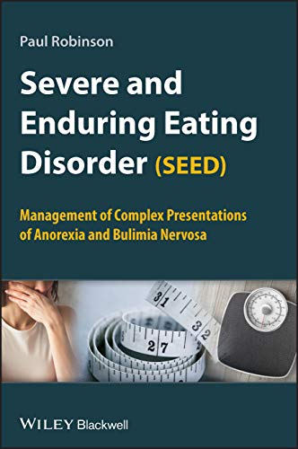 the clinical description of the causes and management of eating disorder anorexia nervosa