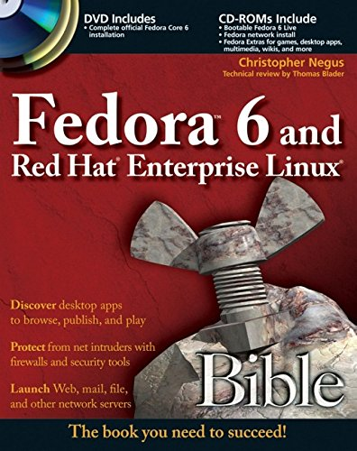Fedora 6 and Red Hat Enterprise Linux Bible By Christopher Negus