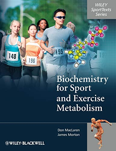 Biochemistry for Sport and Exercise Metabolism (Wiley SportTexts) By Donald MacLaren