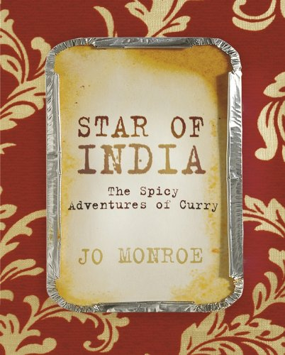 Star-of-India-The-Spicy-Adventures-of-Curry-by-Jo-Monroe-Paperback-Book-The
