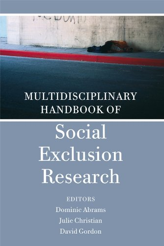 Multidisciplinary Handbook of Social Exclusion Research By Edited by Julie Christian