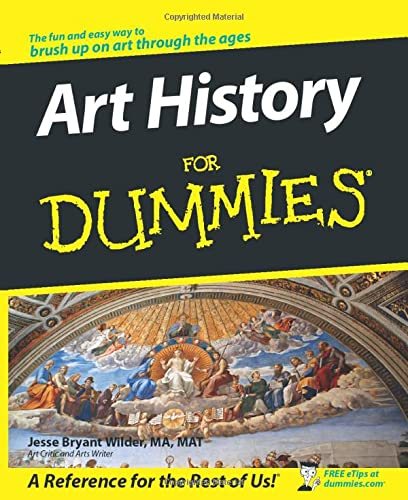 Art History For Dummies By Jesse Bryant Wilder