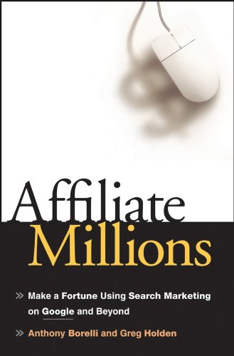 Affiliate Millions By Anthony Borelli