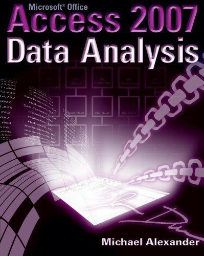 Microsoft Access 2007 Data Analysis By Michael Alexander