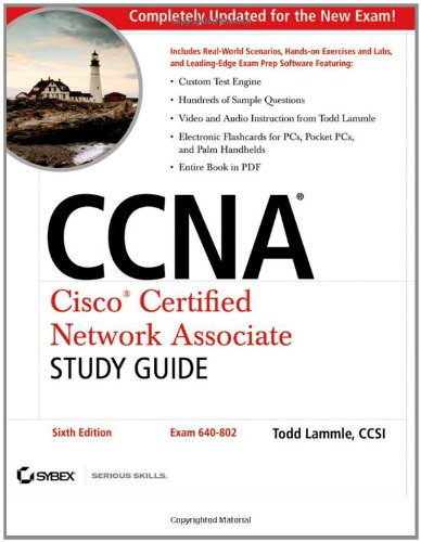 CCNA - Cisco Certified Network Associate Study Guide: Exam 640-802 by Todd Lammle