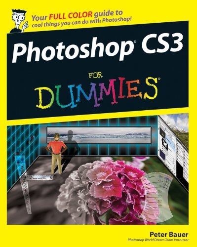 Photoshop CS3 For Dummies by Peter Bauer