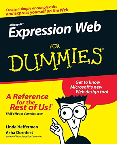 Microsoft Expression Web For Dummies By Linda Hefferman