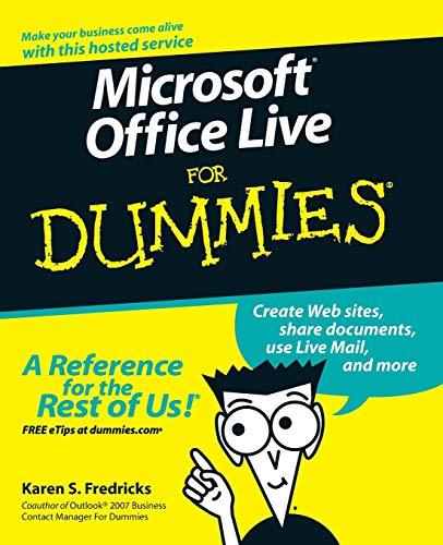 Microsoft Office Live For Dummies By Karen S. Fredricks