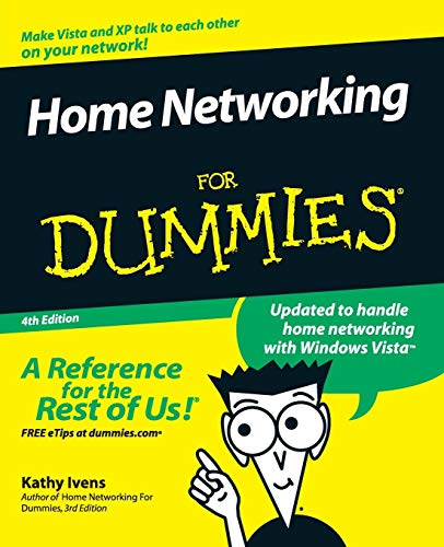 Home Networking For Dummies, 4th Edition By Kathy Ivens
