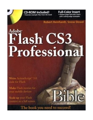 Adobe Flash CS3 Professional Bible by Robert Reinhardt