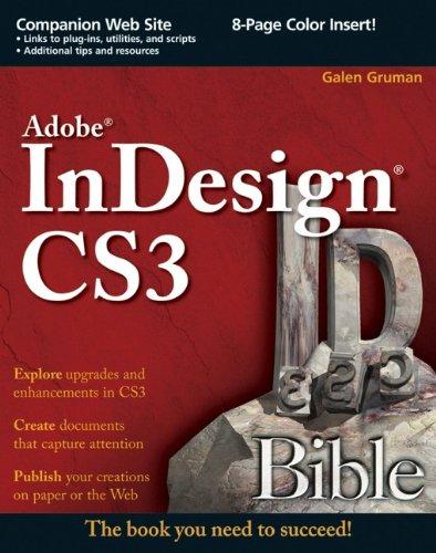 Adobe InDesign CS3 Bible By Galen Gruman
