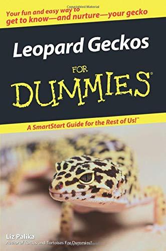 Leopard Geckos For Dummies By Liz Palika