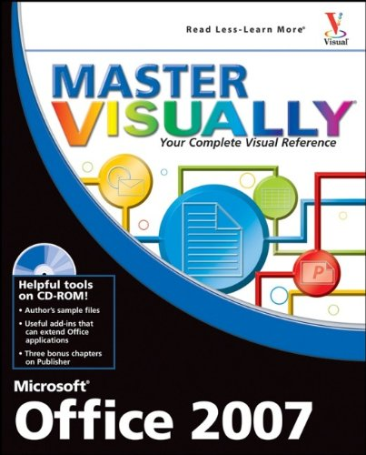 Master Visually Microsoft Office 2007 By Tom Bunzel