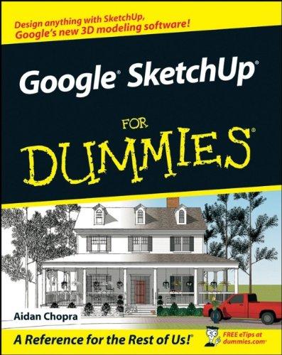 Google SketchUp For Dummies By Aidan Chopra