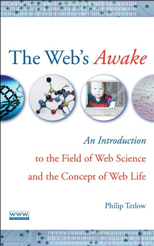 The Web's Awake By Philip D. Tetlow