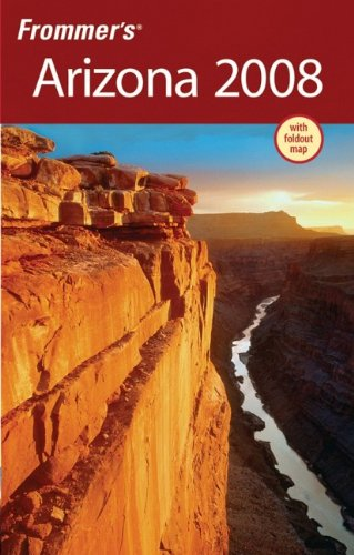 Frommer's Arizona 2008 (Frommer?s Complete Guides) By Karl Samson