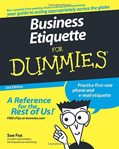 Business Etiquette For Dummies By Sue Fox