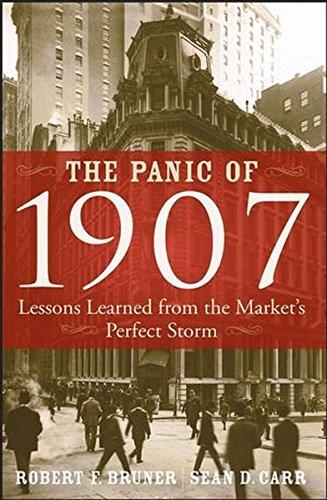 The Panic of 1907 By Robert F. Bruner
