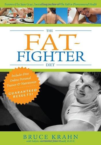 The Fat Fighter Diet By Bruce Krahn