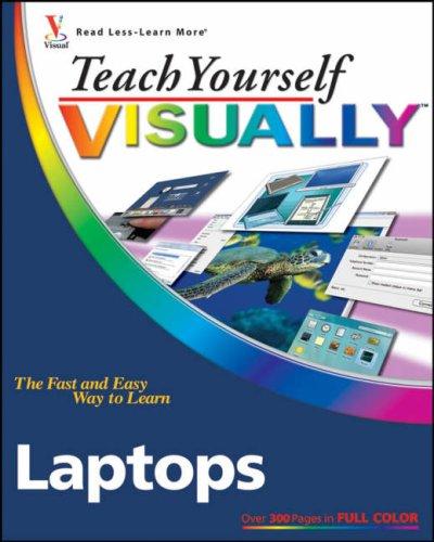 Teach Yourself Visually Laptops By Nancy C. Muir