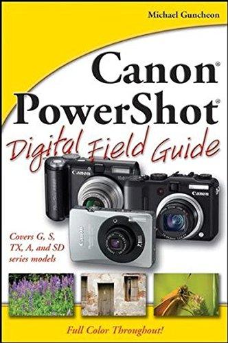 Canon PowerShot Digital Field Guide By Charlotte K. Lowrie