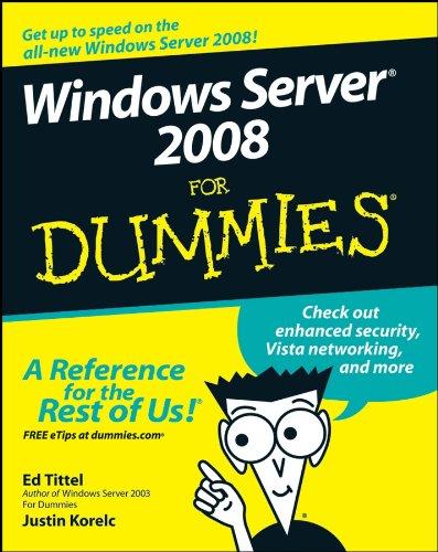 Windows Server 2008 For Dummies By Ed Tittel
