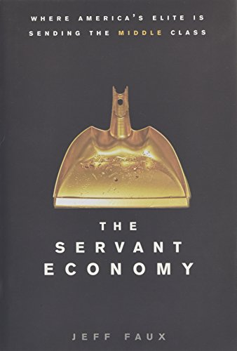 The Servant Economy By Jeff Faux