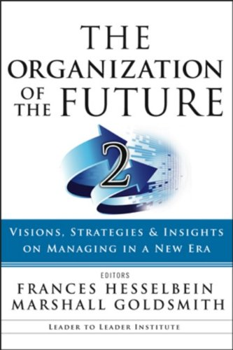 The Organization of the Future By Edited by Frances Hesselbein