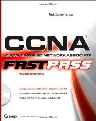 CCNA - Cisco Certified Network Associate By Todd Lammle