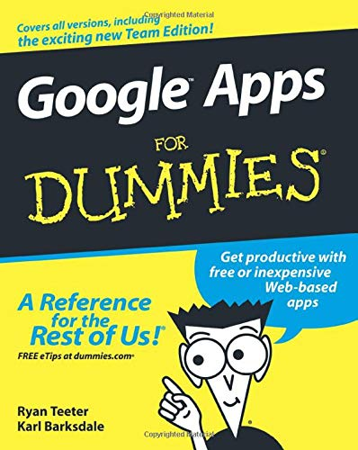 Google Apps For Dummies By Ryan Teeter