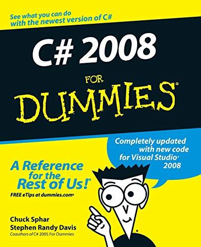 C# 2008 For Dummies By Stephen R. Davis