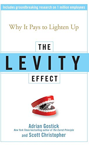 The Levity Effect By Adrian Gostick