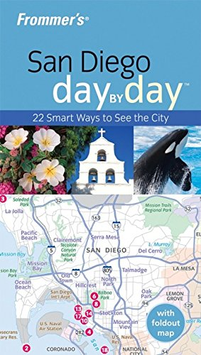 Frommer's San Diego Day by Day By Mark Hiss
