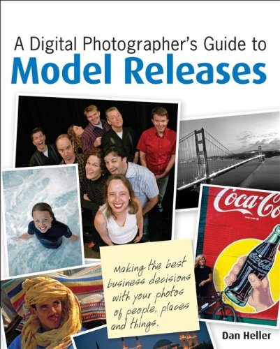 A Digital Photographer's Guide to Model Releases By Dan Heller