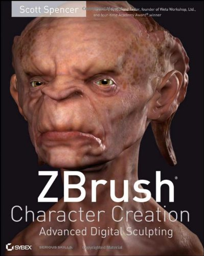 ZBrush Character Creation: Advanced Digital Sculpting By Scott Spencer
