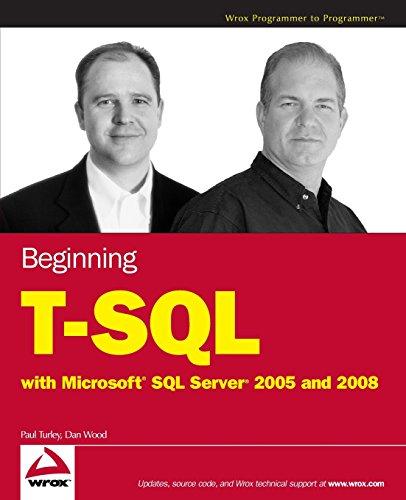 Begin T-SQL 2008 w/WS (Wrox Programmer to Programmer) By Paul Turley