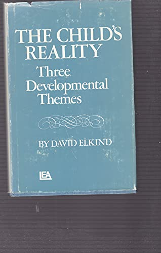 The Child's Reality By David Elkind