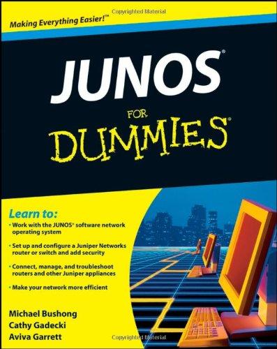 JUNOS For Dummies By Cathy Gadecki