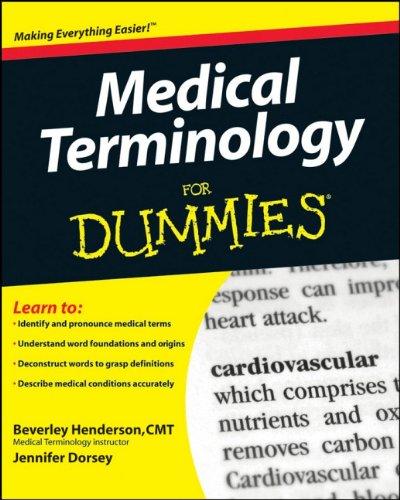 Medical Terminology For Dummies by Beverley Henderson