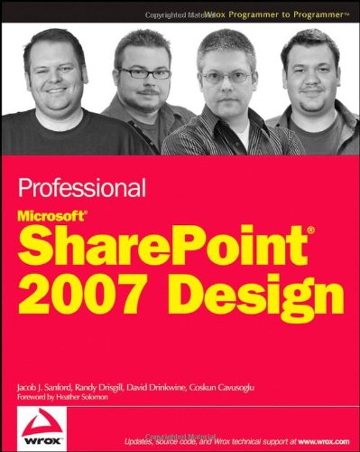 Professional SharePoint 2007 Design by Jacob J. Sanford