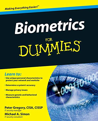Biometrics For Dummies By Peter H. Gregory
