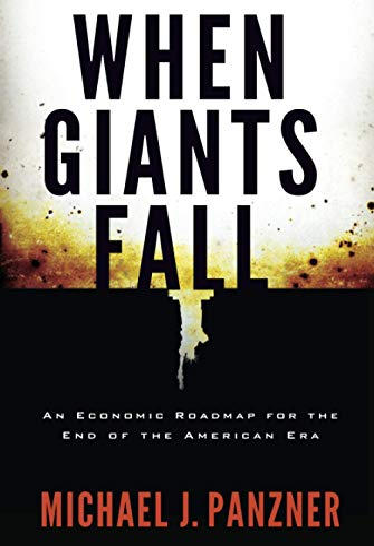 When Giants Fall By Michael Panzner