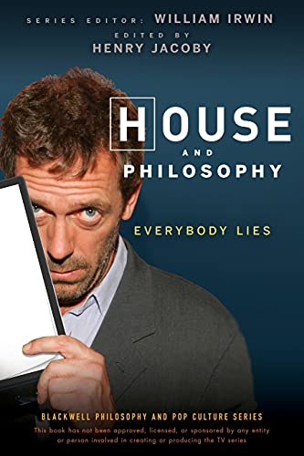 House and Philosophy: Everybody Lies by Henry Jacoby